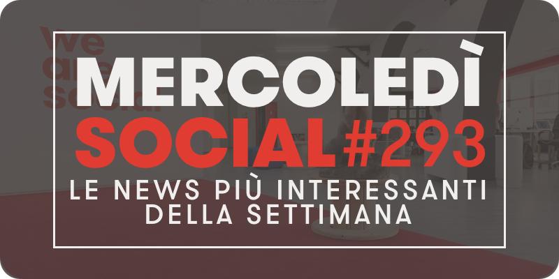 Mercoledì Social 293