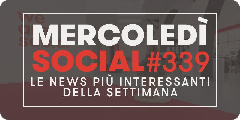 Mercoledì Social #339