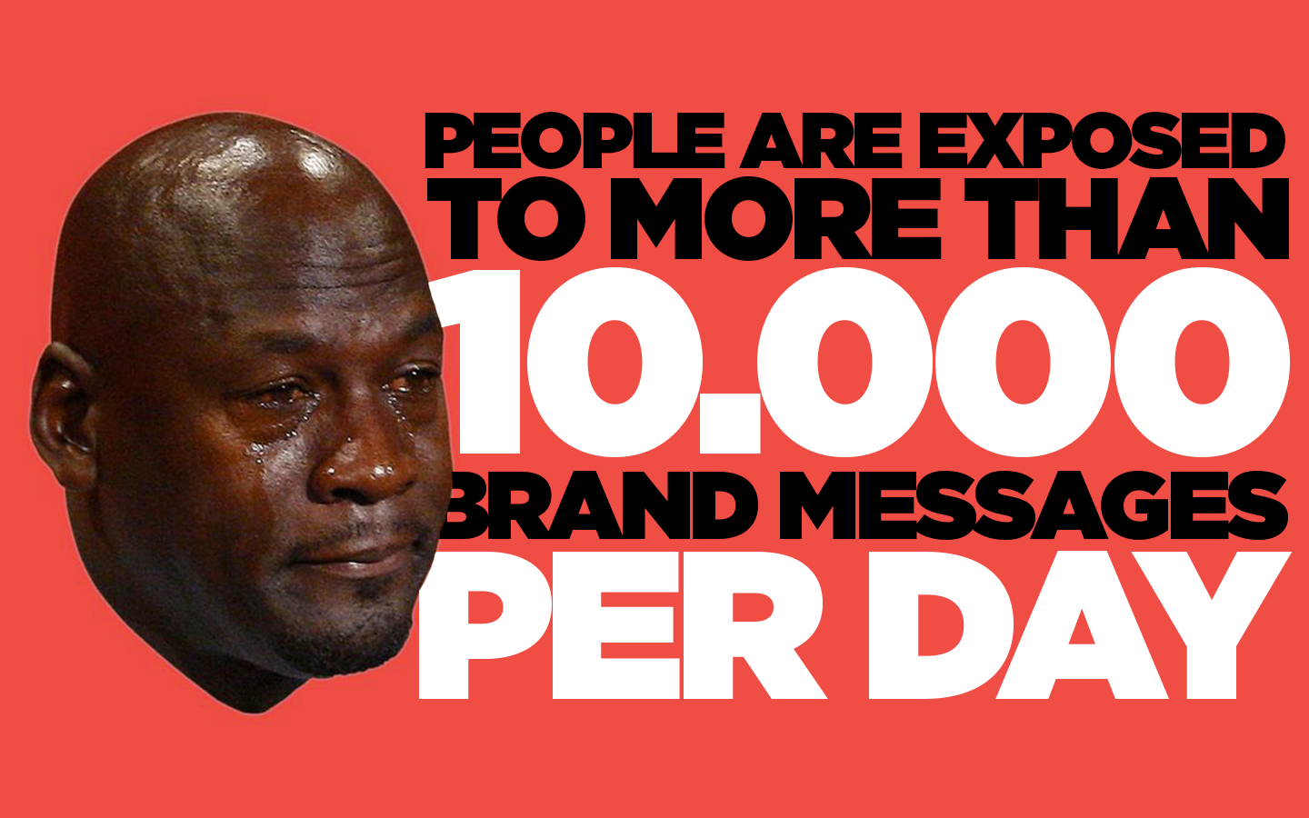 We Are Social / We Are All F**k'd Up / People are exposed to more than 10000 messages per day