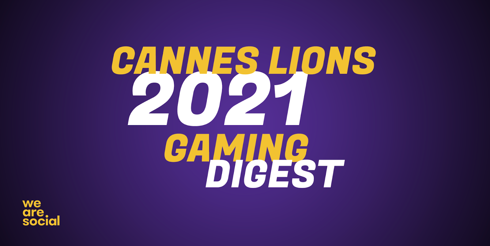 Cannes Lions 2021 Gaming Digest