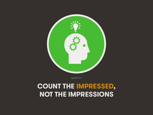 IMPRESSED vs IMPRESSIONS