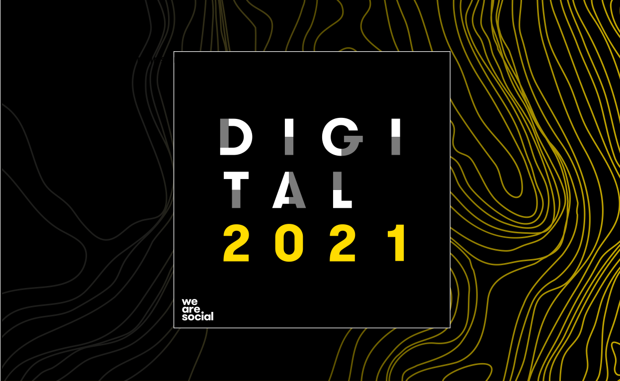 Digital 2021 - We Are Social